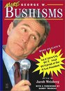 More George W Bushisms More of Slate's Accidental Wit and Wisdom of Our 43rd President