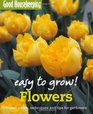 Flowers Expert Advice Techniques and Tips for Gardeners