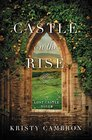 Castle on the Rise (A Lost Castle Novel)