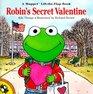 Robin's Secret Valentine (Muppet Lift-the-Flap Book)