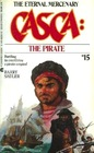 Casca 15 The Pirate (Casca, No. 15)
