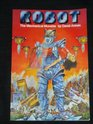 Robot the Mechanical Monster