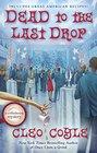 Dead to the Last Drop (Coffeehouse, Bk 15)