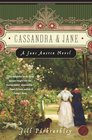 Cassandra and Jane: A Jane Austen Novel (Jane Austen)