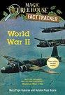 World War II A Nonfiction Companion to Magic Tree House Super Edition Bk 1 World at War 1944