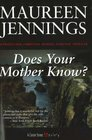 Does Your Mother Know? (Castle Street Mysteries)