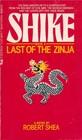Shike Last of the Zinja