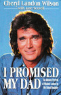 I Promised My Dad An Intimate Portrait of Michael Landon by His Eldest Daughter