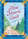 The New Year's Quilt An Elm Creek Quilts Novel