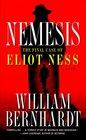 Nemesis The Final Case of Eliot Ness