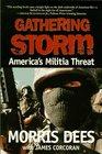 Gathering Storm  America's Militia Threat