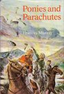 Ponies and Parachutes