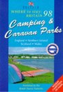 Where to Stay Britain Camping and Caravan Parks 1998
