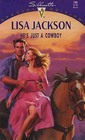 He's Just a Cowboy (Mavericks, Bk 2) (Silhouette Special Edition, No 799)