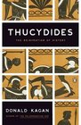 Thucydides The Reinvention of History