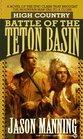 Battle of the Teton Basin (High Country, Bk 3)