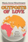 Outposts of Love Hansi Discovers the True Americans