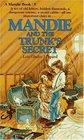 Mandie and the Trunk's Secret (Mandie, Bk 5)