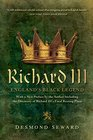 Richard III England's Black Legend