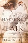 It Happened at the Fair A Novel