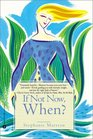 If Not Now when : Reclaiming Ourselves at Midlife