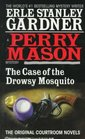The Case of the Drowsy Mosquito (Perry Mason, Bk 23)