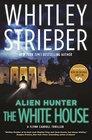 Alien Hunter: The White House: A Flynn Carroll Thriller (Alien Hunter Series)