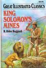 King Solomons Mines (Great Illustrated Classics)