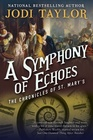 A Symphony of Echoes