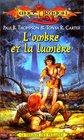La Trilogie des prludes  L'Ombre et la Lumire