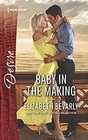 Baby in the Making (Accidental Heirs, Bk 5) (Harlequin Desire, No 2562)