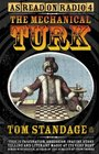 Mechanical Turk The True Story of the Chess Playing Machine That Fooled the World