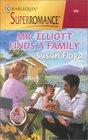 Mr. Elliott Finds a Family (A Little Secret) (Harlequin Superromance, No 919)