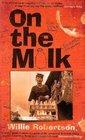 On the Milk