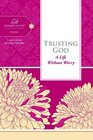 Trusting God A Life Without Worry