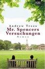 Mr Spencers Versuchungen