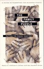 The Family Puzzle: Putting the Pieces Together : A Guide to Parenting the Blended Family