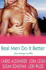 Real Men Do It Better: His Body Electric / Bed and Breakfast / For Maggie's Sake / Siren's Call