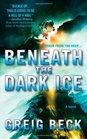 Beneath the Dark Ice (Alex Hunter, Bk 1)