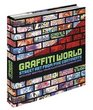Graffiti World : Street Art from Five Continents