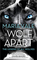 A Wolf Apart (Legend of All Wolves, Bk 2)