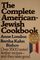 The Complete American-Jewish Cookbook