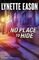 No Place to Hide (Hidden Identity, Bk 3)