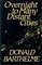 Overnight to Many Distant Cities (Contemporary American Fiction)