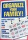 OranizeYour Family: Simple Routines for You and Your Kids.