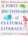 A First Dictionary of Cultural Literacy: What Our Children Need to Know