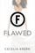 Flawed (Flawed, Bk 1)