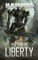 The End of Liberty (War Eternal, Book Two) (Volume 2)