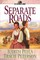 Separate Roads (Ribbons West, Bk 2)