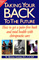 Taking Your Back To The Future: How to Get a Pain-free Back and Total Health with Chiropractic Care